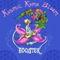 Kosmic Koma Bloom